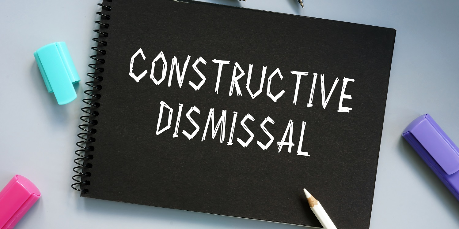 Constructive dismissal employers guide